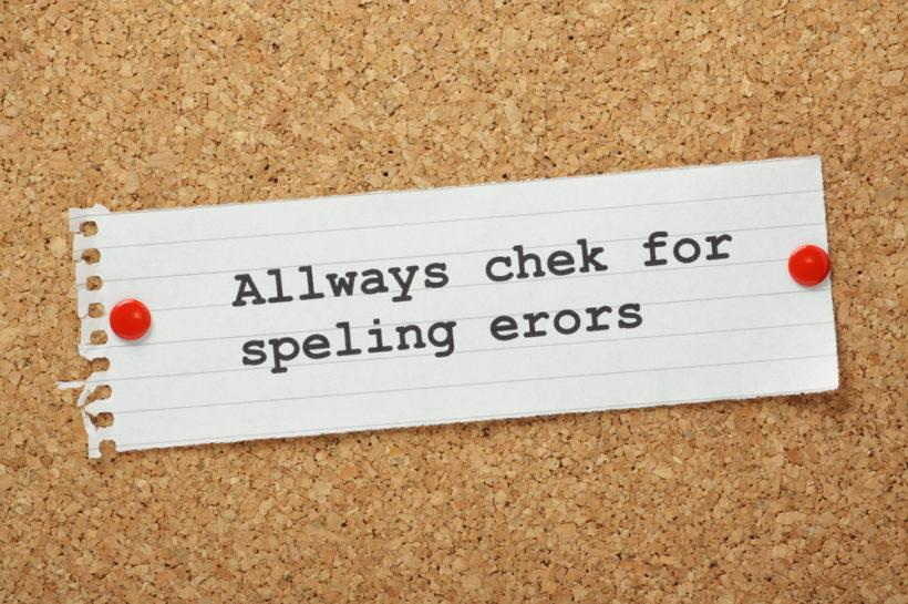 Paper pinned to a corkboard with a note saying 'Allways chek for speling erors' spelled wrongly